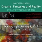 I will be exhibiting in this show - Dreams, Fantasies and Reality - Jan. 8 to Feb. 24, 2016